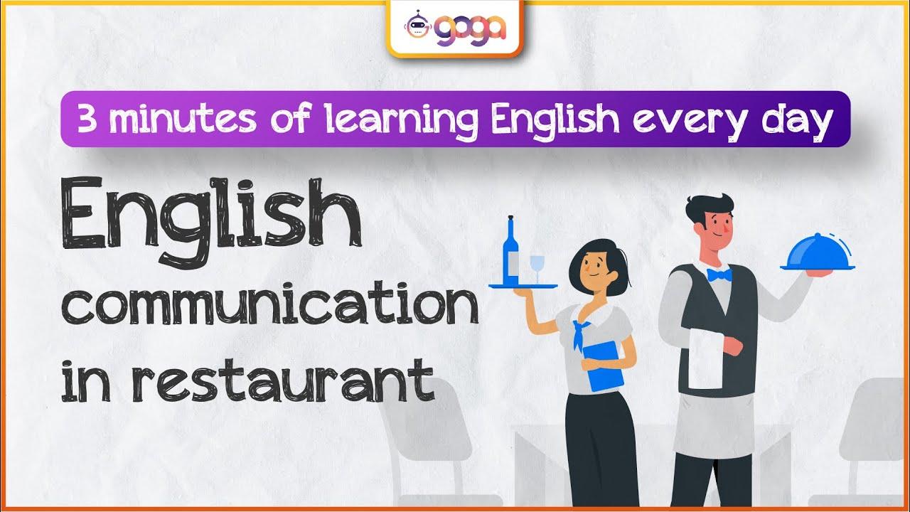Tiếng Anh giao tiếp trong nhà hàng [3 phút học tiếng Anh mỗi ngày] – English At Restaurant Dialogue