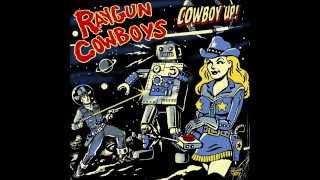 Raygun Cowboys - Rock N Roll Ruined My Life
