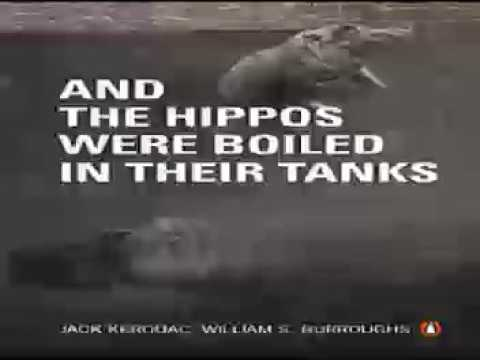 And the Hippos Were Boiled in Their Tanks Audiobooks * William S. BurroughsJack Kerouac