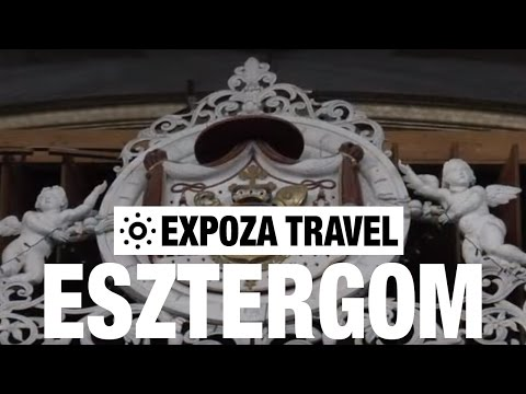 Esztergom (Hungary) Vacation Travel Video Guide