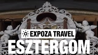 Esztergom (Hungary) Vacation Travel Video Guide(Travel Video about Destination Esztergom in Hungary. -------------- Watch more travel videos ▻ http://goo.gl/HYQdhg Join us. Subscribe now!, 2016-07-16T00:00:00.000Z)