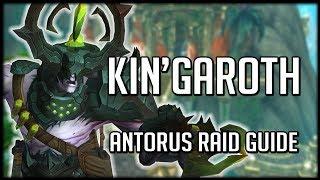 KIN'GAROTH - Normal / Heroic Antorus Raid Guide | WoW Legion