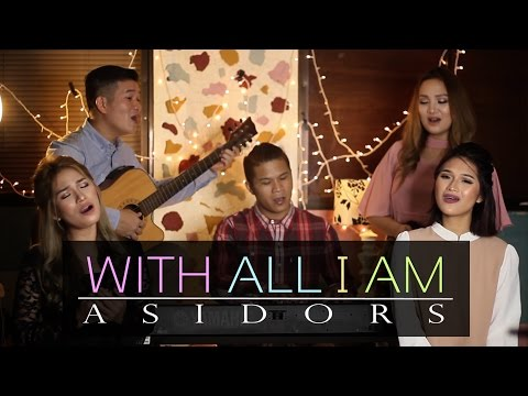 With All I Am  | The AsidorS  | 2016 Cover | Hillsong