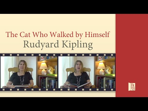 Just So Stories - The Cat Who Walked by Himself