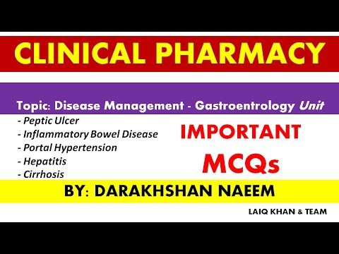 CLINICAL PHARMACY MCQs- Topic: Disease Management - Gastroentrology Unit