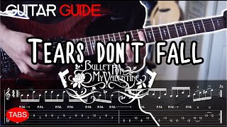 Bullet for My Valentine - Tears Don't Fall Guitar Guide