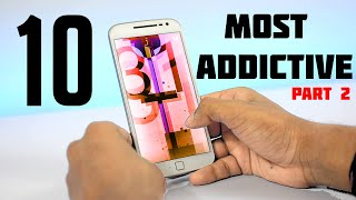 10 Most Addictive Games For Android || FUN TO PLAY GAMES- II