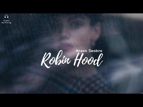 [Vietsub] Anson Seabra | Robin Hood
