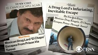 "Former DEA official on the escape of ""El Chapo"""