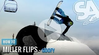 How To Miller Flip On A Snowboard (Goofy)