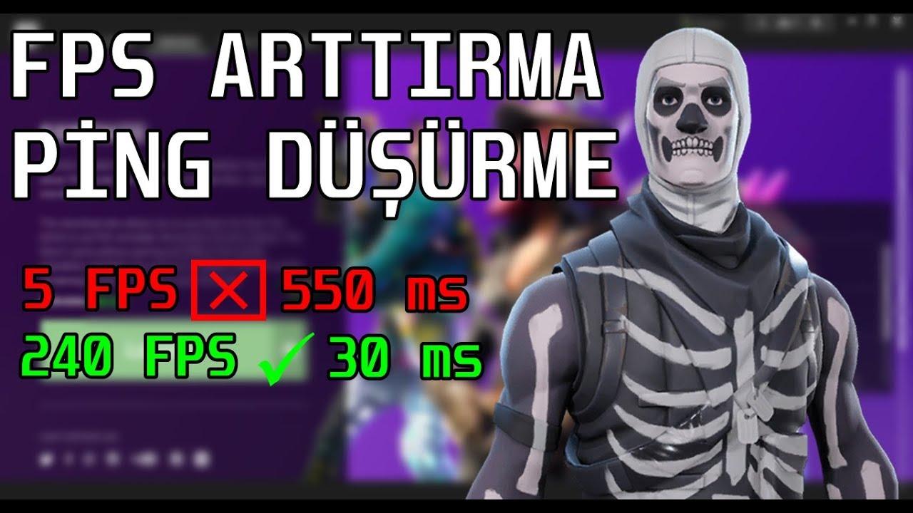 FORTNİTE FPS ARTTIRMA VE PİNG DÜŞÜRME !! - Xpeaw (Fortnite ...