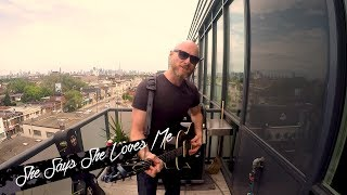 She Says She Loves Me (Acoustic) - Balcony Session