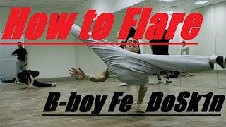 обучалка флай(how to flare)(Запись на занятия - http://vk.com/id90229916 instagram - Fe_DoSk1n Видео присылать сюда - http://vk.com/id90229916 в друзья добавляться туда..., 2013-11-29T23:07:37.000Z)