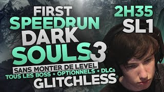 DARK SOULS 3 - Speedrun 2h35 - SL1  All Boss - Commentary