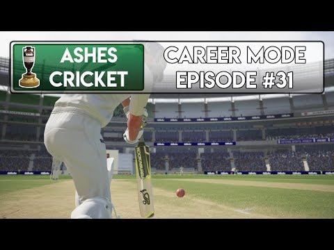 OH NO - Ashes Cricket Career Mode #31