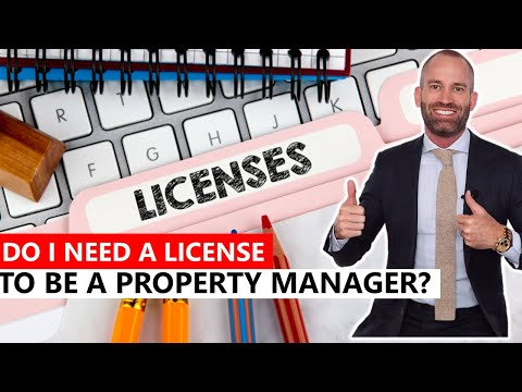 Do I need a license to be a Property Manager?