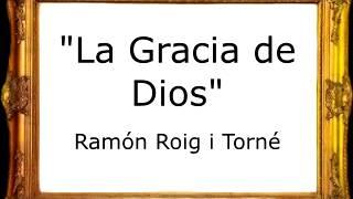 La Gracia de Dios - Ramón Roig i Torné [Pasodoble]