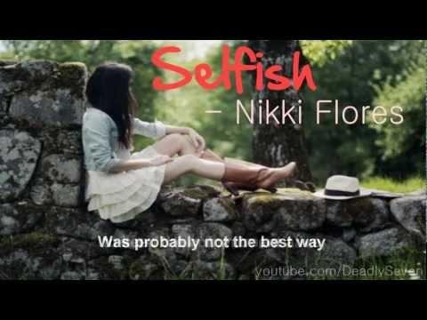 Selfish - Nikki Flores [Lyrics + DL]