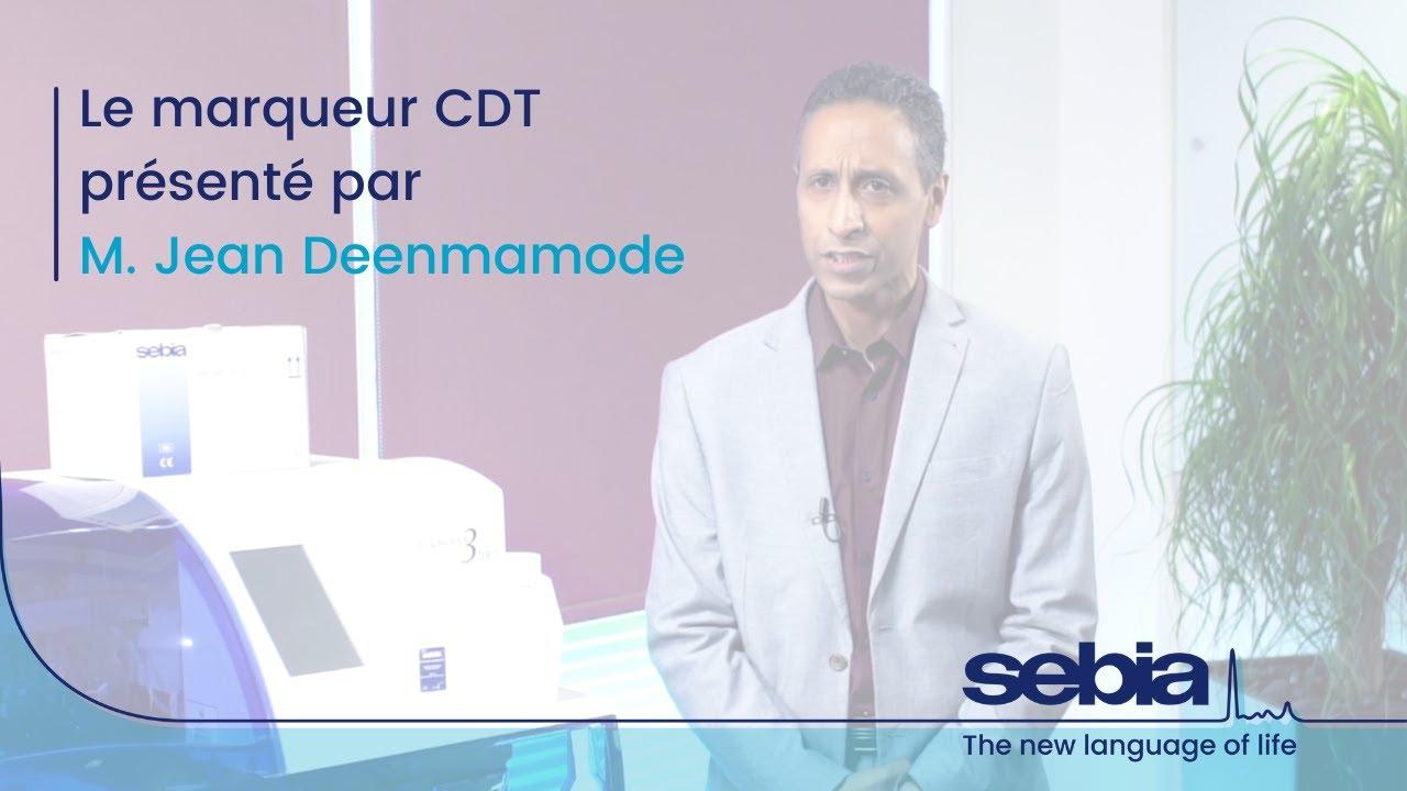 Download Le marqueur CDT présenté par M. Jean Deenmamode, Président du groupe de travail CDT IFCC