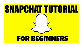 SnapChat Tutorial For Beginners!