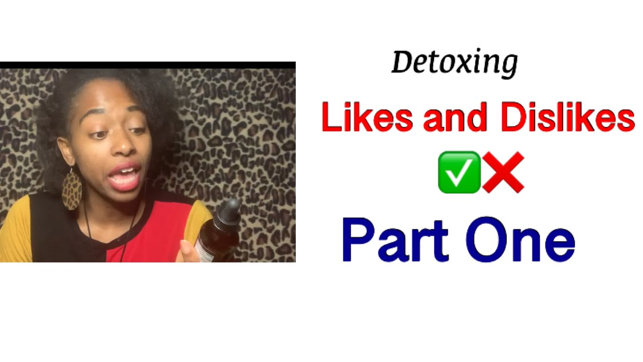 A Personal Journey to Detoxing