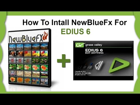 EDIUS : HOW TO INSTALL NEW BLUE FX FOR EDIUS 6,7,8 | TELUGU TECH SOLUTIONS!!!