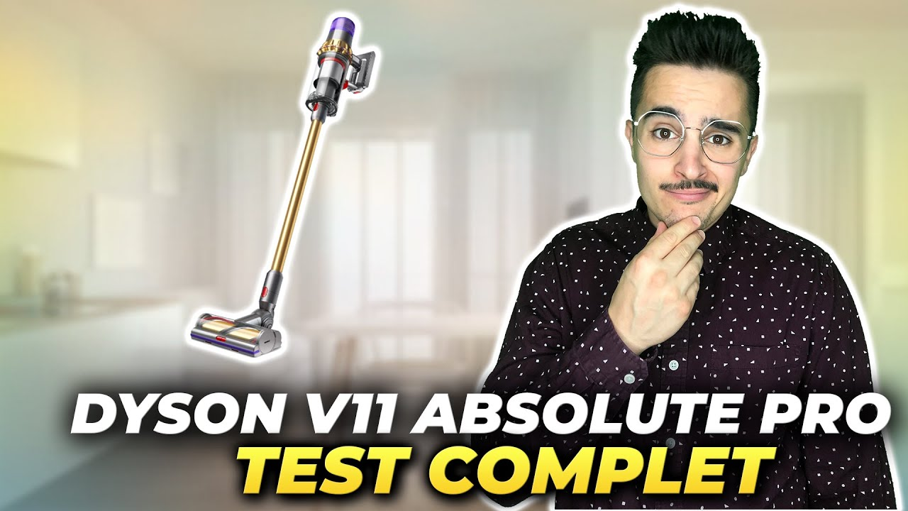 dyson v11 absolute pro le test du nouvel aspirateur sans fil de dyson youtube