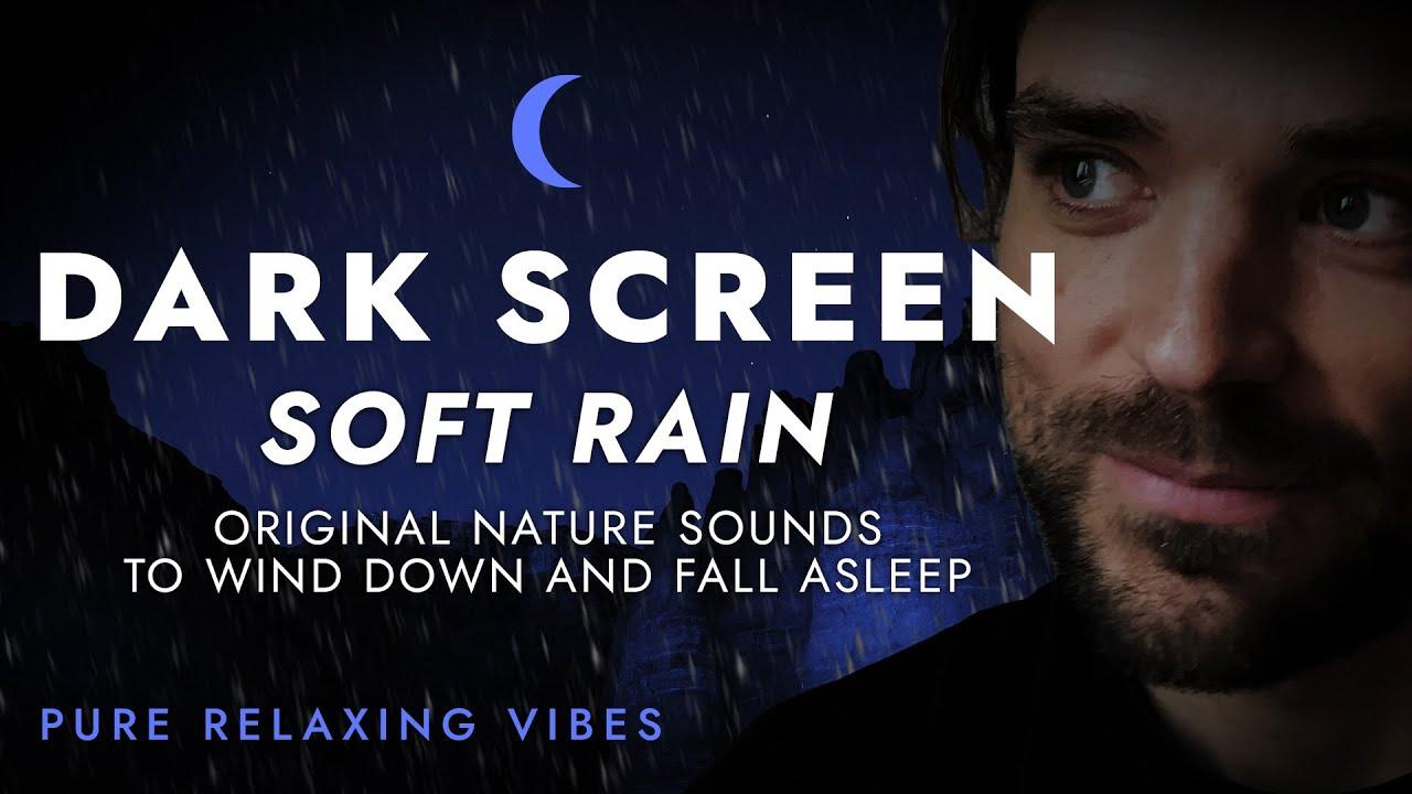 Soft Rain Sounds for Sleeping - Dark Screen | Pure Relaxing Vibes - Black Screen Rain