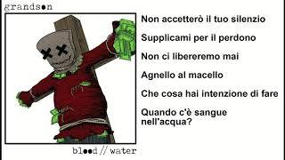 grandson - Blood // Water (Traduzione In Italiano)
