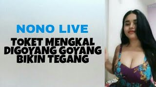 Video NONOLIVE, #2 Toketnya Bengkak Montok Digoyang Goyang download MP3, 3GP, MP4, WEBM, AVI, FLV September 2018