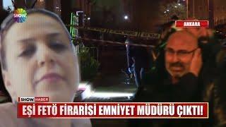 Eşi FETÖ firarisi Emniyet Müdürü çıktı!