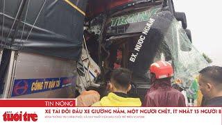 Xe tải đối đầu xe giường nằm, một người chết, ít nhất 15 người bị thương