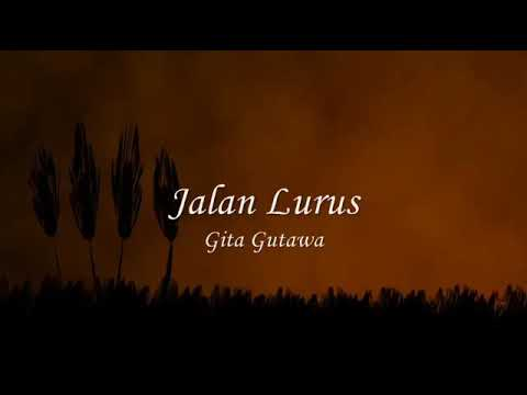 Jalan Lurus (Gita Gutawa)