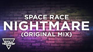 Space Race - Nightmare
