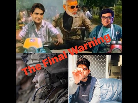 The Final Warning To Modi and his Barking Dogs !!