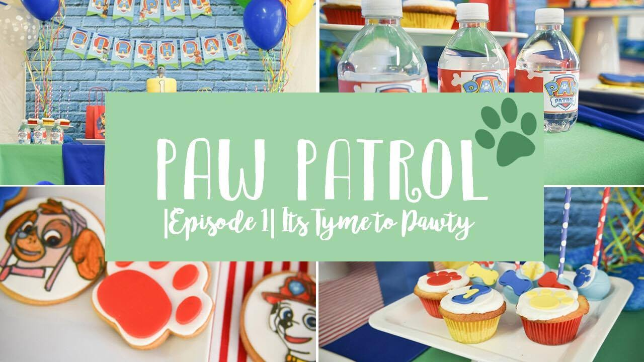 Diy Paw Patrol Birthday Party Episode One It S Tyme To Pawty