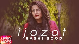 Ijazat | Lyrical | Raashi Sood Ft.Maani Sandhu | Latest Punjabi Song 2018 | Speed Records