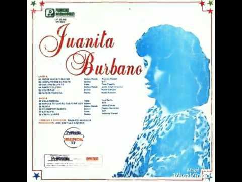 Juanita Burbano Amor Y Olvido