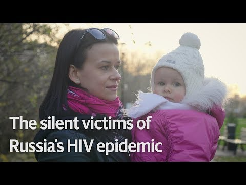 The silent victims of Russia's HIV epidemics