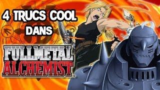 4 Trucs Cool Dans Full Metal Alchemist