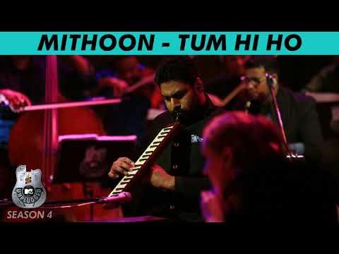 Tum Hi Ho Soulful   Mithoon   MTV Unplugged