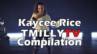 Kaycee Rice  - TMillyTV Studio Compilation