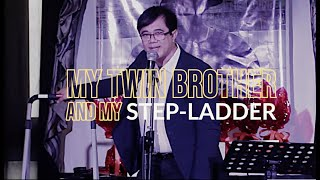 """""""MY TWIN BROTHER AND MY STEP LADDER"""" Live @ the Lounge"""