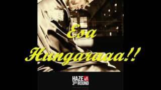 La Hungara Y Haze   - El Killo -