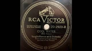 Cool Water - Vaughn Monroe & His Orchestra