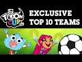 Toon Cup 2019 | Exclusive Top 10 Teams | Cartoon Network UK 🇬🇧