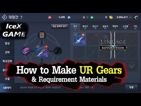 Lineage 2 Revolution How to Make UR Gears & Requirement Materials