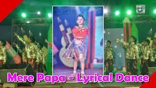 MERE PAPA- Heart Touching Performance by Kids of Vedic International School-2017