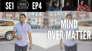 mind over matter mind fluxed ep 004 ft darrin gibson