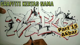 "Graffiti Kertas Nama - Part 15 | Request ""Akbar"""